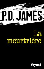 Vente Livre Numérique : La meurtrière  - Phyllis Dorothy James - P.D. James