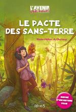 Le pacte des sans-terre  - Marie-Hélène de CHERISEY
