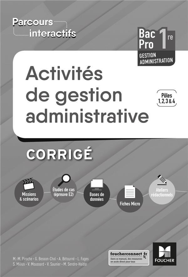 Parcours interactifs ; activités de gestion administrative ; 1re bac pro gestion administration ; corrigé (édition 2019)