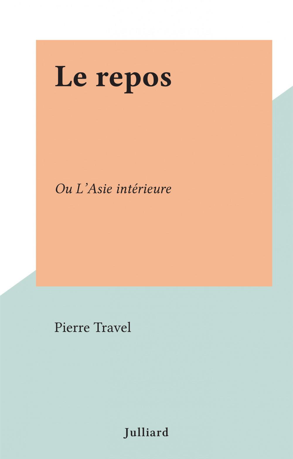 Le repos  - Pierre Travel
