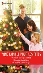 Vente Livre Numérique : Une famille pour les fêtes  - Caroline Anderson - Susan Meier - Shirley Jump