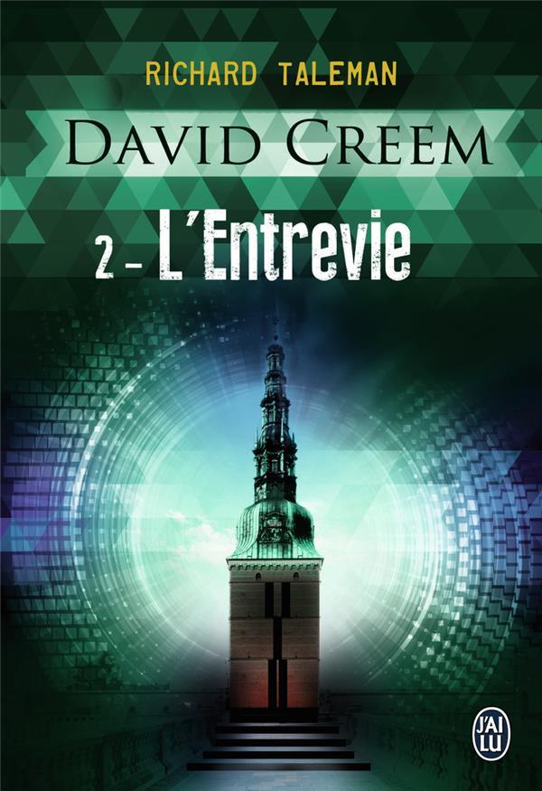 David Creem t.2 ; l'entrevie