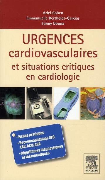 Urgences Cardiovasculaires Et Situations Critiques En Cardiologie ; Fiches Pratiques