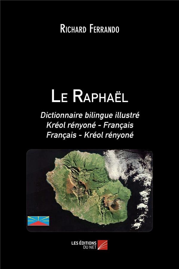 Le Raphaël ; dictionnaire bilingue illustré