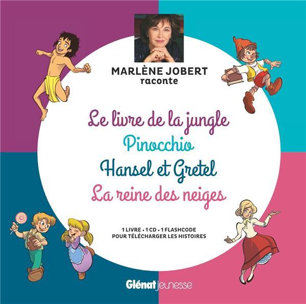 Marlène Jobert raconte ; Pinocchio, le livre de la jungle, Hansel et Gretel, la reine des neiges