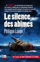 Le silence des abimes  - Philippe Lauga