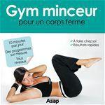 Gym minceur pour un corps ferme