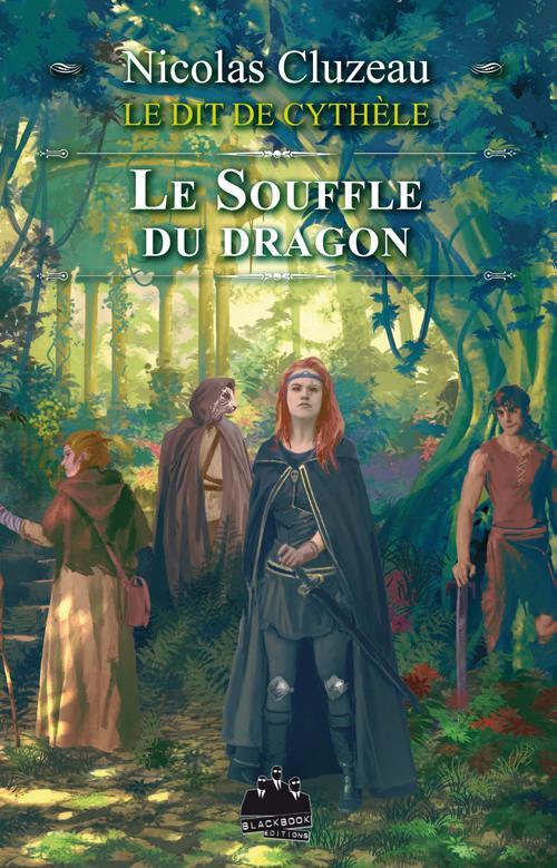 Le dit de Cythèle t.4 ; le souffle du dragon
