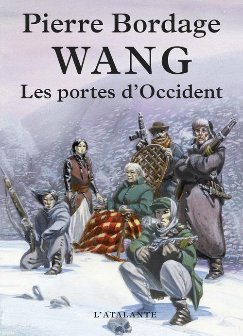 Wang ; les portes d'Occident