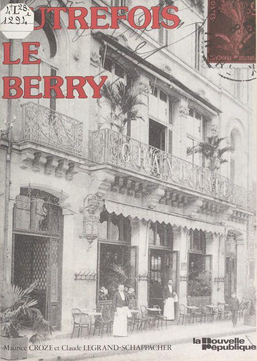 Autrefois le Berry
