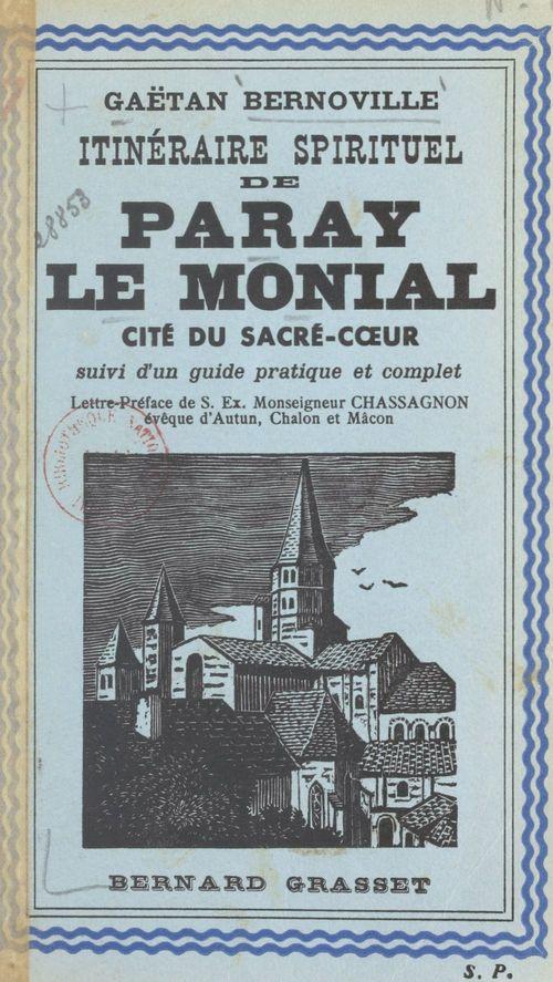 Paray-le-Monial, cité du Sacré-Coeur