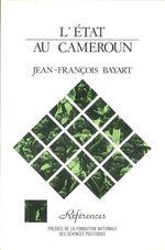 Vente EBooks : L'Etat au Cameroun (2e éd. revue et augmentée)  - Jean-François BAYART