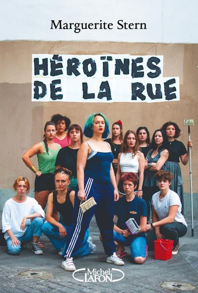 Héroïnes de la rue