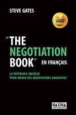 The Negotiation Book... en français  - Steve Gates - Steve Gates