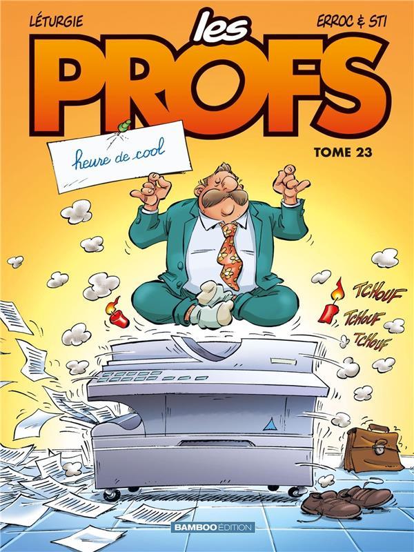 LES PROFS T.23  -  HEURE DE COOL