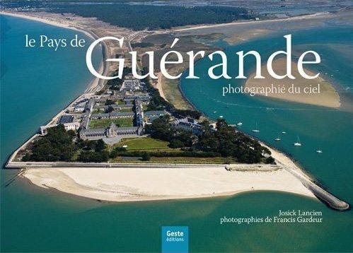 Le pays de Guérande photographié du ciel