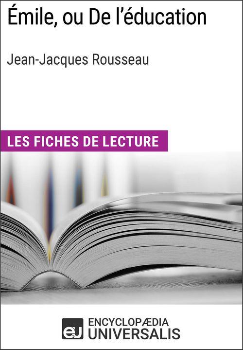 Émile, ou De l'éducation de Jean-Jacques Rousseau