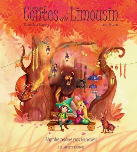 Nouveaux contes du Limousin ; légendes perdues puis retrouvées