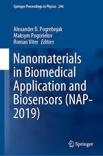 Nanomaterials in Biomedical Application and Biosensors (NAP-2019)  - Alexander D. Pogrebnjak - Maksym Pogorielov - Roman Viter