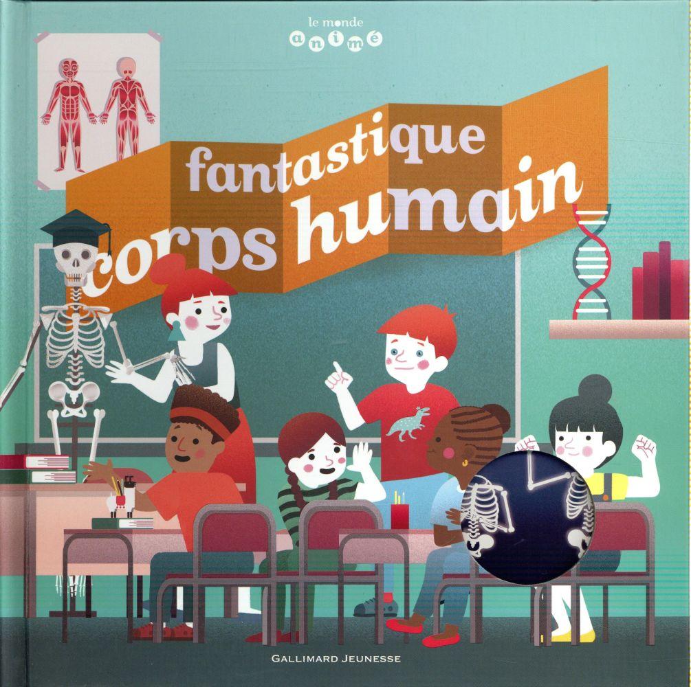 Fantastique corps humain