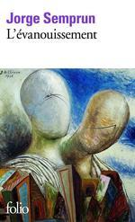 Vente EBooks : L'Evanouissement  - Jorge Semprun