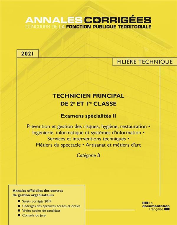 Technicien principal de 1re et 2e classe ; examens spécialité II (édition 2021)