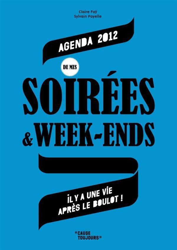 Agenda des soirées & week-ends (édition 2012)