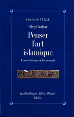 Vente Livre Numérique : Penser l'art islamique  - Oleg Grabar