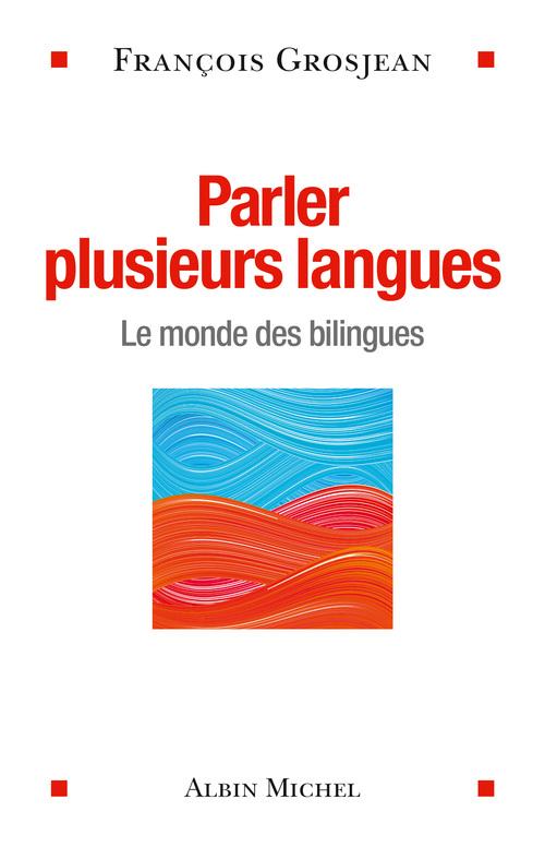 Parler plusieurs langues