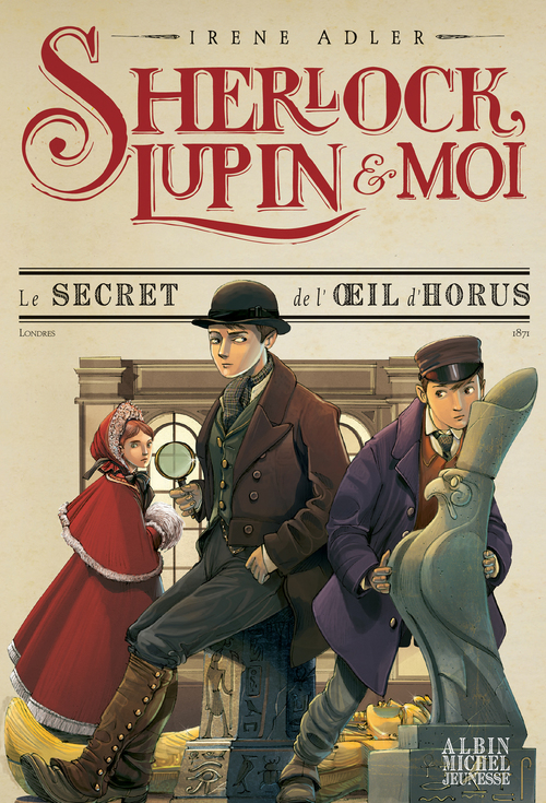 Sherlock, Lupin & moi T.8 ; le secret de l'oeil d'Horus