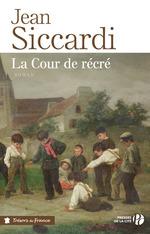 Vente EBooks : La cour de récré  - Jean Siccardi