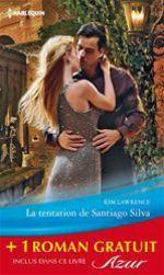 Vente Livre Numérique : La tentation de Santiago Silva - Amoureuse sur contrat  - Kim Lawrence - Helen Brooks