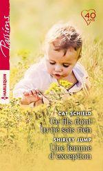 Vente EBooks : Ce fils dont tu ne sais rien; une femme d'exception  - Shirley Jump - Cat Schield