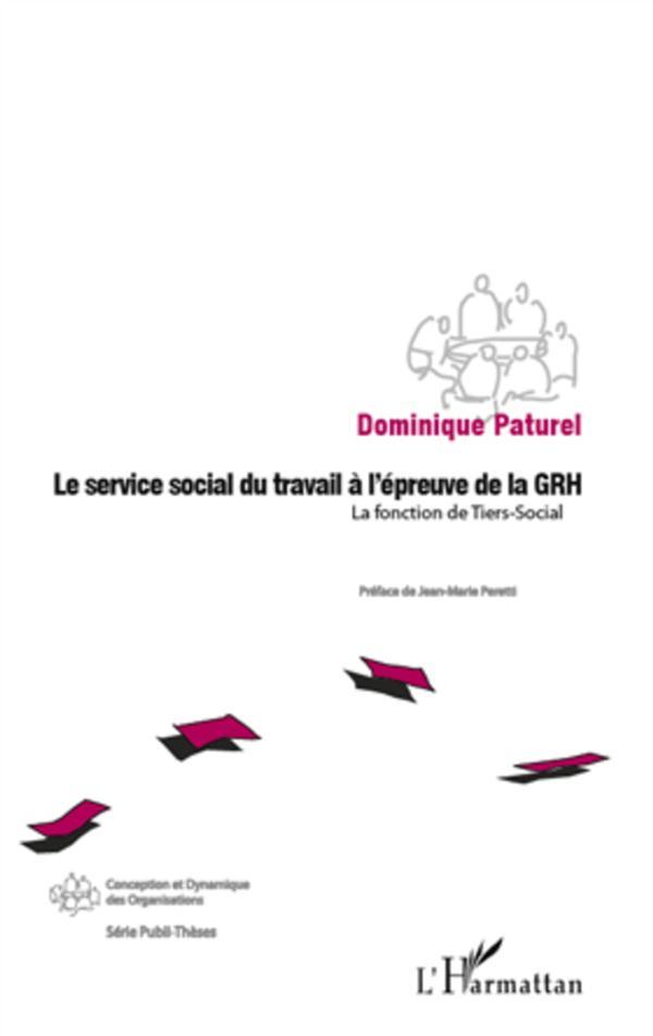 service social du travail a l'épreuve de la GRH ; la fonction du tiers social