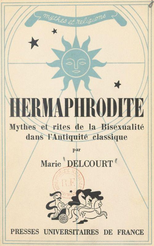 Hermaphrodite  - Marie Delcourt