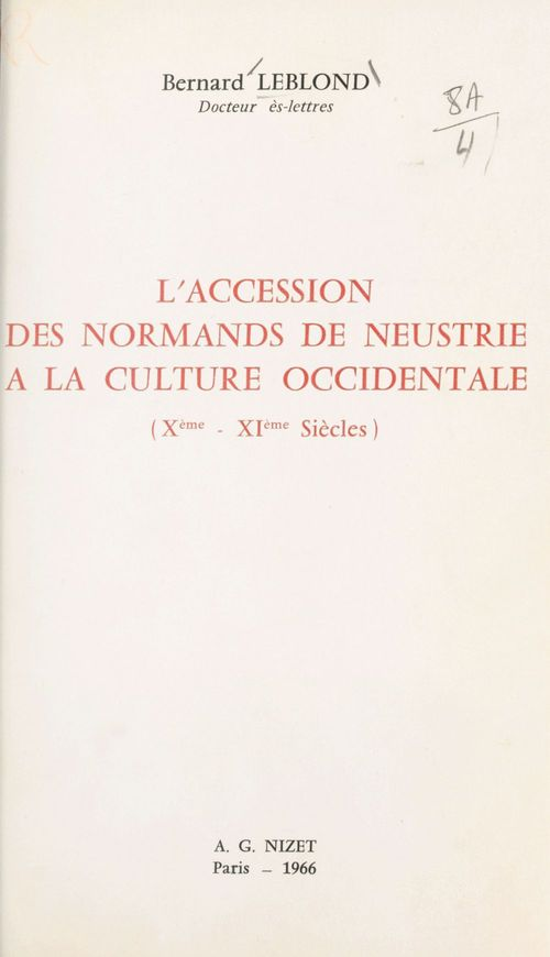 L'accession des normands de Neustrie à la culture occidentale