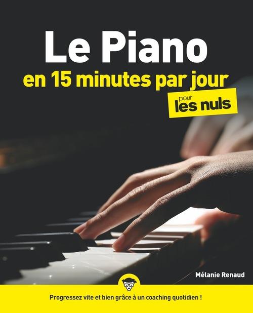 Le piano en 15 minutes par jour pour les nuls mégapoche