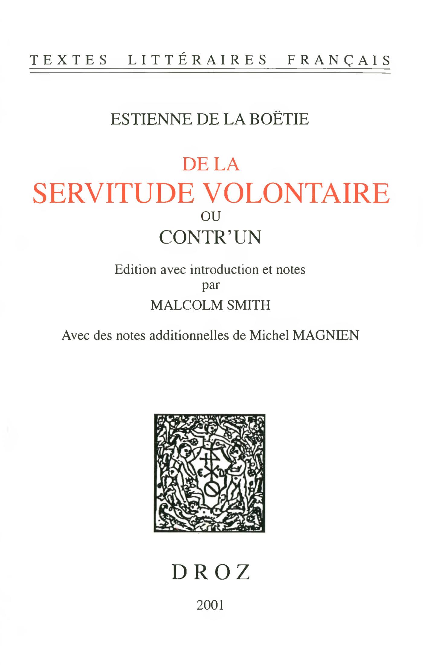 De la servitude volontaire ou contr'un