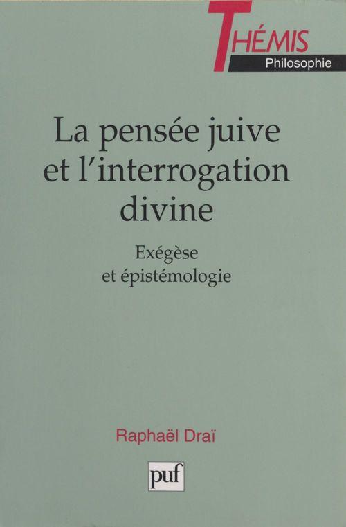 La pensée juive et l'interrogation divine