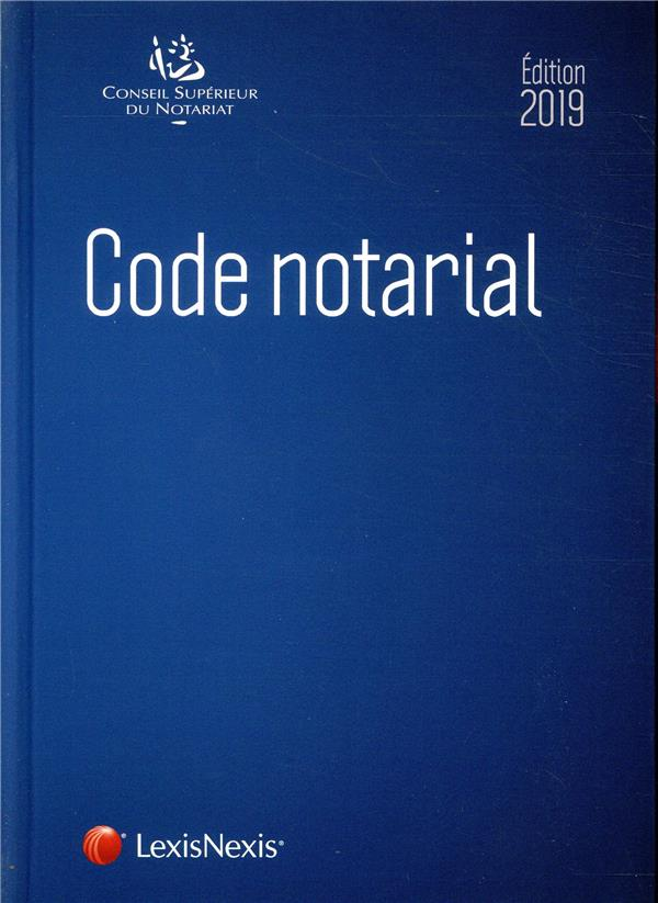 Code notarial (édition 2019)