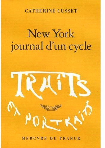 New York ; journal d'un cycle