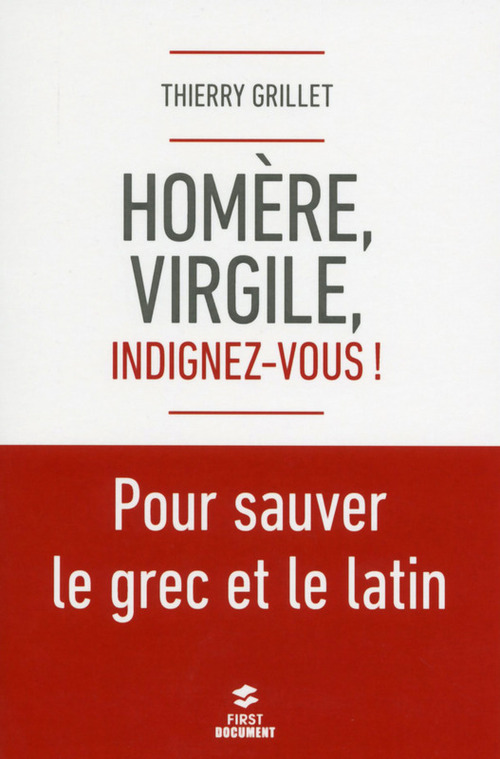 Homère et Virgile, indignez-vous ! pour sauver le grec et le latin