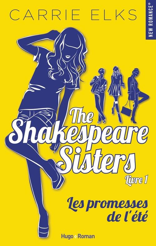The Shakespeare sisters T.1 ; les promesses de l'été