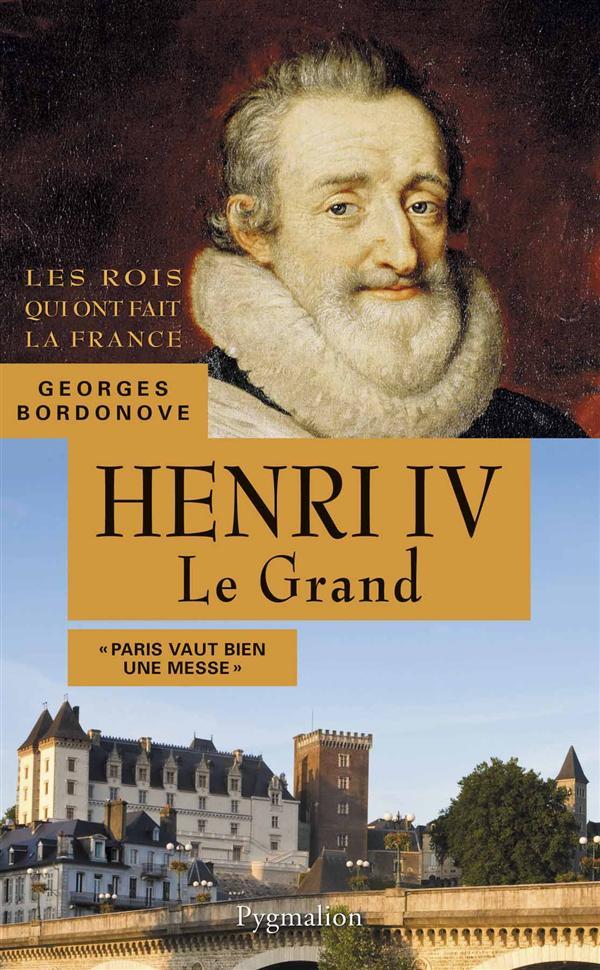 Henri IV, le grand