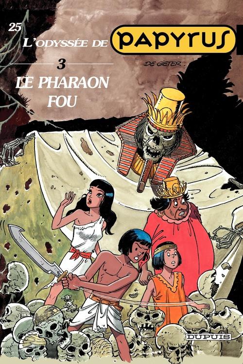 Papyrus t.25 ; le pharaon fou  - Lucien De Gieter
