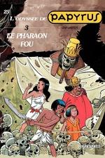 Papyrus t.25 ; le pharaon fou