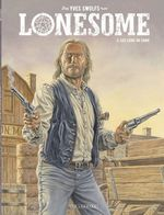 Vente Livre Numérique : Lonesome  - tome 3 - les liens du sang  - Swolfs Yves