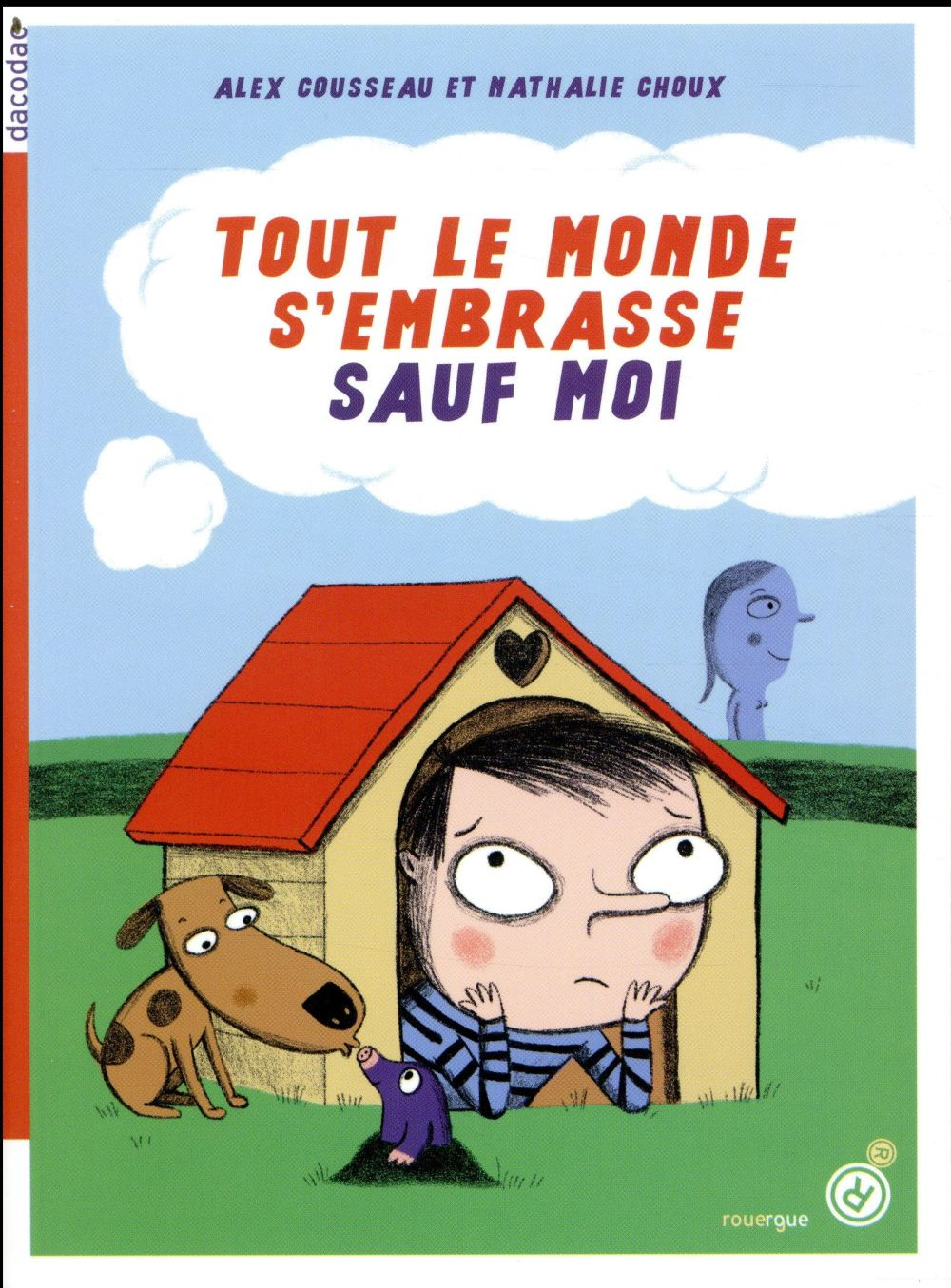 TOUT LE MONDE S-EMBRASSE SAUF MOI