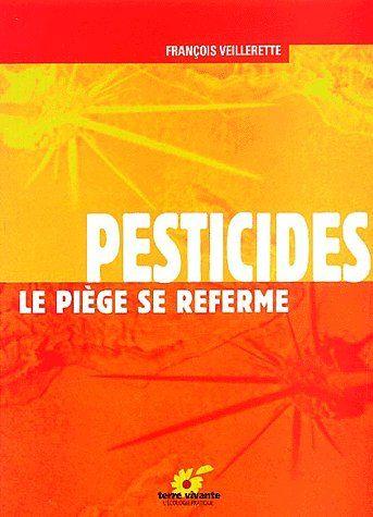 Pesticides ; le piège se referme