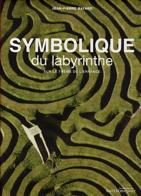 La symbolique du labyrinthe